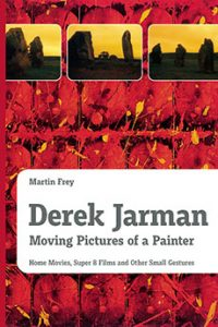 Derek-Jarman-Moving-Pictures-of-a-Painter-Book-Martin-Frey